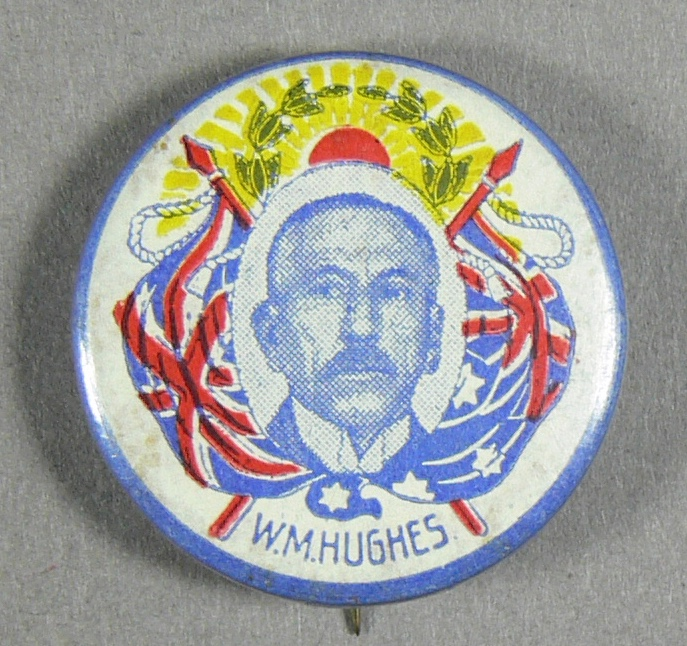 Billy Hughes Election Campaign Badge