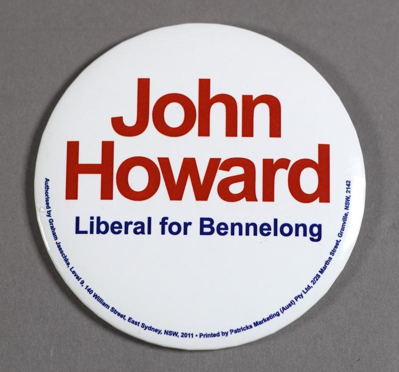 John Howard: Liberal for Bennelong Badge
