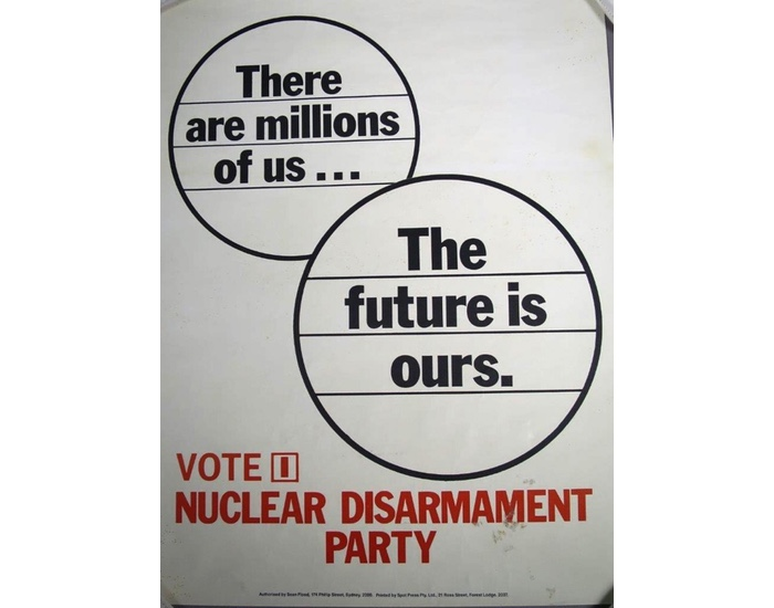 An election poster for the Nuclear Disarmament Party, founded in Australia in the 1980s